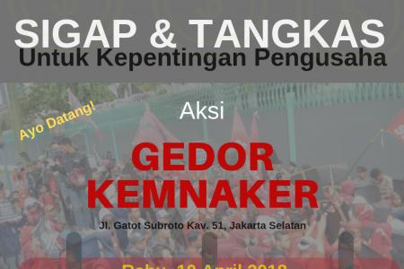 10 April 2018: KSPB Geruduk Kemnaker