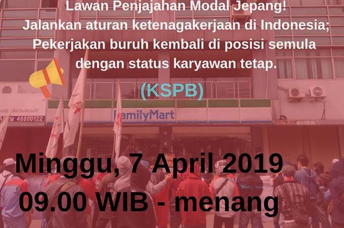 7 April 2018: KSPB Demo FamilyMart, Toyota dan Mitsubishi